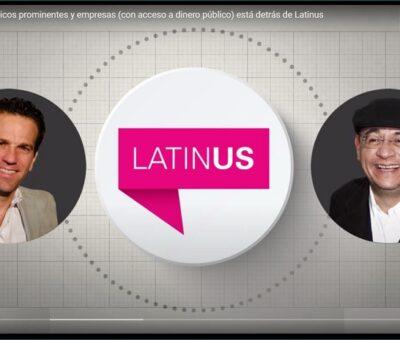 Una red de políticos prominentes y empresas (con acceso a dinero público) está detrás de Latinus. (Especial)