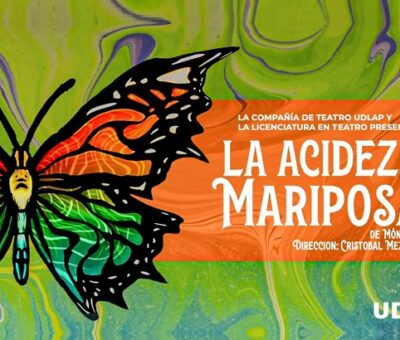 """La obra de teatro """"La acidez de las mariposas"""" se presenta en la UDLAP como parte de las actividades de concientización sobre la violencia de género. (Especial)"""
